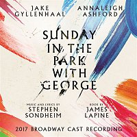 Jake Gyllenhaal – Sunday in the Park with George (2017 Broadway Cast Recording)