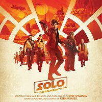 John Williams, John Powell – Solo: A Star Wars Story [Original Motion Picture Soundtrack]