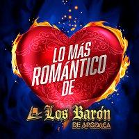 Los Barón De Apodaca – Lo Más Romántico De