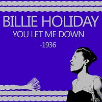 Billie Holiday – You Let Me Down