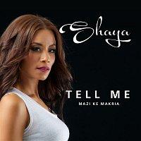 Shaya – Tell Me
