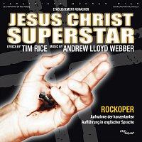 Etablissement Ronacher, Orchester der Vereinigten Buhnen Wien – Jesus Christ Superstar