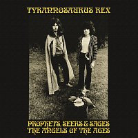 Tyrannosaurus Rex – Prophets, Seers And Sages: The Angels Of The Ages