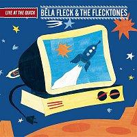 Bela Fleck, The Flecktones – Live at the Quick