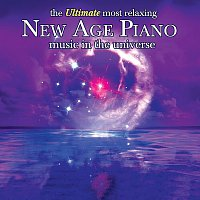 Různí interpreti – The Ultimate Most Relaxing New Age Piano In The Universe
