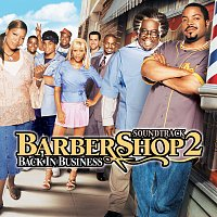 Přední strana obalu CD Barbershop 2: Back In Business [Original Motion Picture Soundtrack]