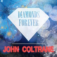 John Coltrane – Diamonds Forever