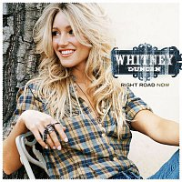 Whitney Duncan – Right Road Now