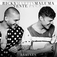 Ricky Martin, Maluma – Vente Pa' Ca (Remixes)