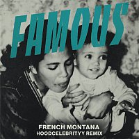 French Montana, HoodCelebrityy – Famous (Remix)