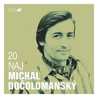 Michal Dočolomanský – 20 Naj