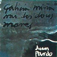 Juan Pardo – Galicia Mina Nai Dos Dous Mares (Remasterizado)