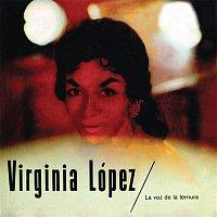 Virginia López – Virginia López - La Voz De La Ternura