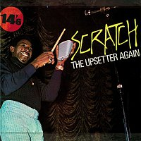 "Lee ""Scratch"" Perry – Scratch the Upsetter Again"