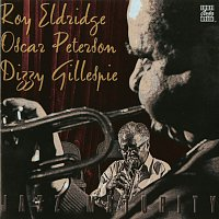 Roy Eldridge, Oscar Peterson, Dizzy Gillespie – Jazz Maturity