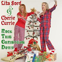 Lita Ford & Cherrie Currie – Rock This Christmas Down