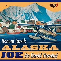 David Novotný – Jassik: Alaska Joe