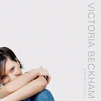 Victoria Beckham – A Mind Of Its Own