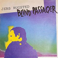 Jens Rugsted – Blind Passager