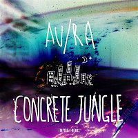 Au, Ra – Concrete Jungle (Empire 1 Remix)