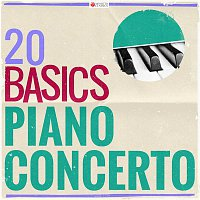 Various  Artists – 20 Basics: The Piano Concerto (20 Classical Masterpieces)