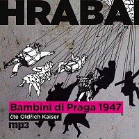 Oldřich Kaiser – Bambini di Praga 1947 (MP3-CD)
