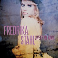 Fredrika Stahl – Sweep Me Away