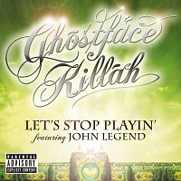 Ghostface Killah, John Legend – Let's Stop Playin' [Explicit Version]