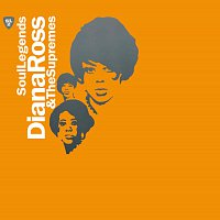 Diana Ross & The Supremes – Soul Legends - Diana Ross & The Supremes