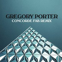 Gregory Porter – Concorde [Fab Remix]