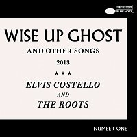 Elvis Costello And The Roots – Wise Up Ghost