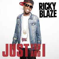 Ricky Blaze – Just You And I
