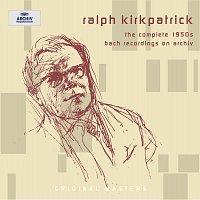 Ralph Kirkpatrick – Ralph Kirkpatrick - The complete 1950s Bach recordings on Archiv