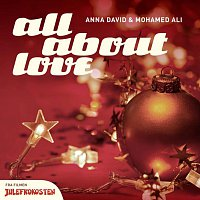 "Anna David, Mohamed Ali – All About Love [Fra Filmen ""Julefrokosten""]"
