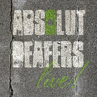 Absolut Deafers – Through 10?,?000 holes (Live)