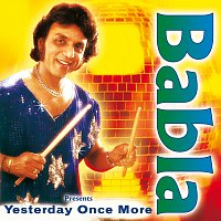 Babla – Yesterday Once More