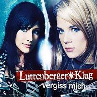 Luttenberger-Klug – Vergiss mich (Maxi-CD)
