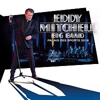 Eddy Mitchell – Big Band Palais des Sports 2016 [Live]