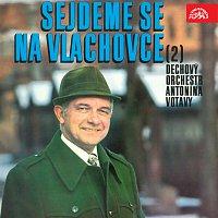 Dechová hudba Antonína Votavy – Sejdeme se na Vlachovce (2)