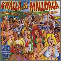 Různí interpreti – Knalla de Mallorca