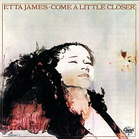 Etta James – Come A Little Closer
