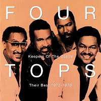 Four Tops – Keepers Of The Castle: Their Best 1972 - 1978