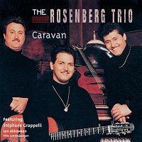 Rosenberg Trio – Caravan