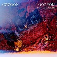 Cocoon – I Got You