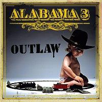Alabama 3 – Outlaw