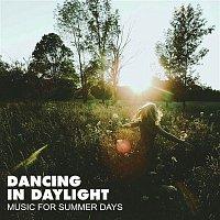 Dancing in Daylight – Dancing in Daylight