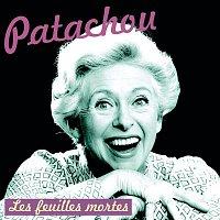 Patachou – Les feuilles mortes
