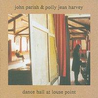 John Parish, PJ Harvey – Dance Hall At Louse Point