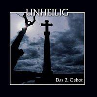 Unheilig – Das 2. Gebot