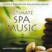 David Lyndon Huff – Ultimate Spa Music